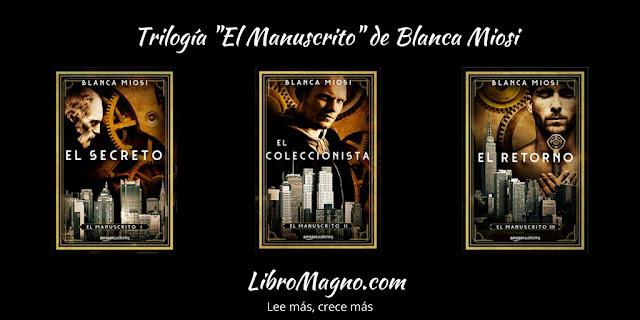 """La Trilogía """"El Manuscrito"""" de Blanca Miosi"""
