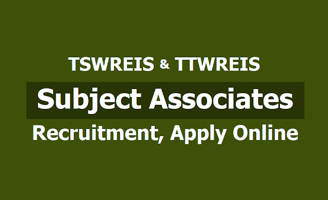 TSWREIS, TTWREIS Subject Associates Recruitment 2019, Apply Online upto May 16