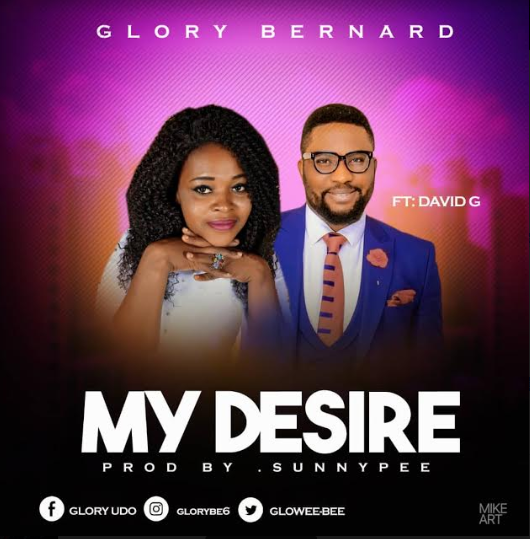 Glory Bernard Ft. David G – My Desire.jpg