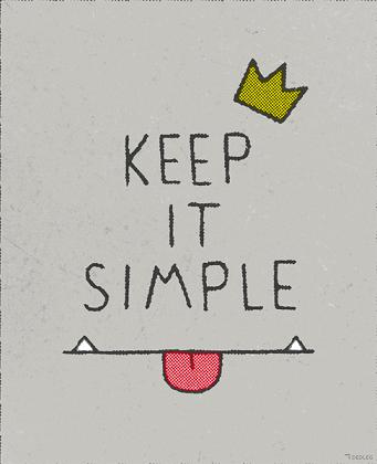 Keep It Simple - A Moment Please