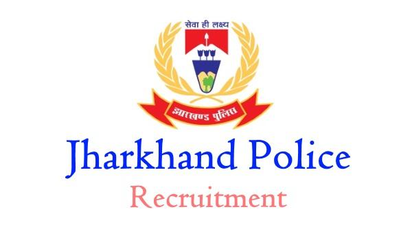 Jharkhand Police Posts, Jharkhand Police Notification, Jharkhand Police Job Vacancies