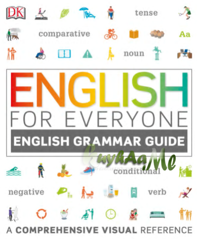 English for Everyone: English Grammar Guide: A Comprehensive Visual Reference
