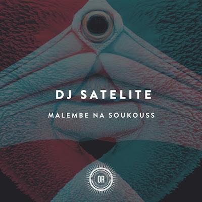 DJ Satelite - Malembe Na Soukouss (Mbambu Remix)