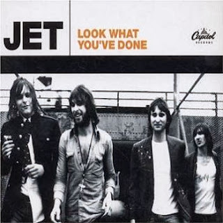 Jet - Look what you've done