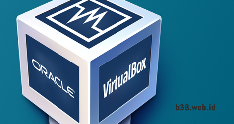 Tutorial Cara Menggunakan Virtualbox