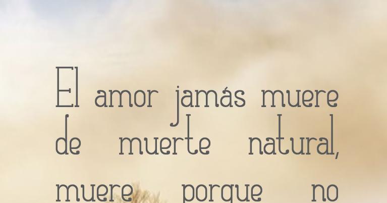 Lecciones Para Amar Anaïs Nin El Amor Jamás Muere De