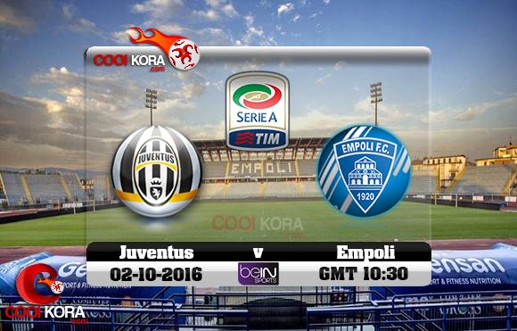 مشاهدة مباراة إمبولي ويوفنتوس اليوم 2-10-2016 في الدوري الإيطالي
