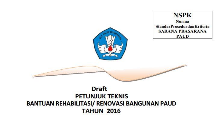 Download Juknis Penyaluran Dana Bantuan Rehabilitasi dan Renovasi Bangunan PAUD Tahun 2016 Format PDF
