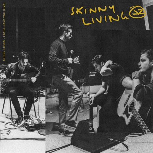 Skinny Living release stunning new single 'I Still Love You'