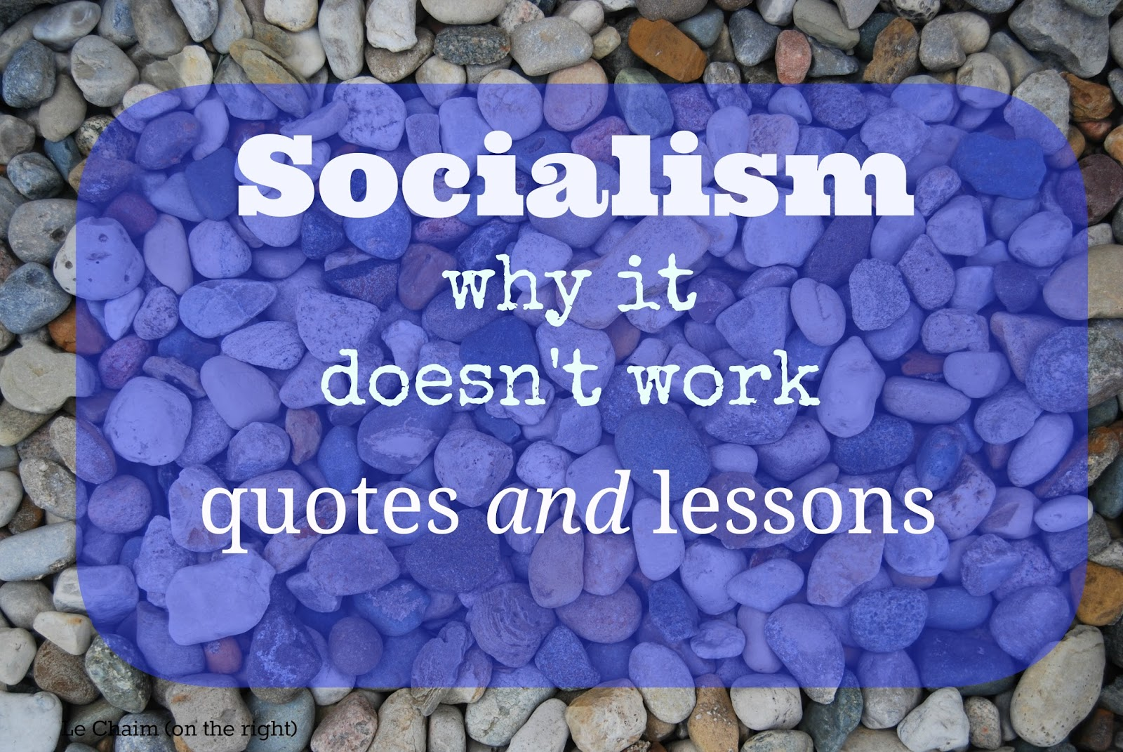 Christmas Quotes On Socialism Why It Doesn T Work