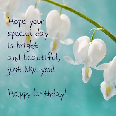 Happy Birthday wishes quotes for wife: hope your special day is bright and beautiful