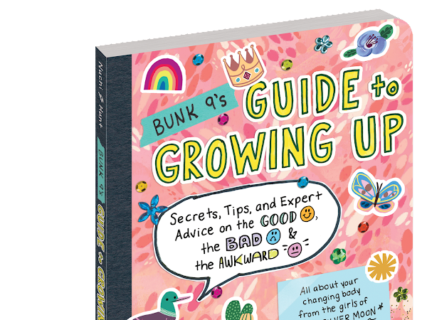 Growing Up Will Be Just Fine With a Little Help From Bunk 9!