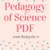 Pedagogy of Physical Science Book PDF Free Download- (Teaching Notes)