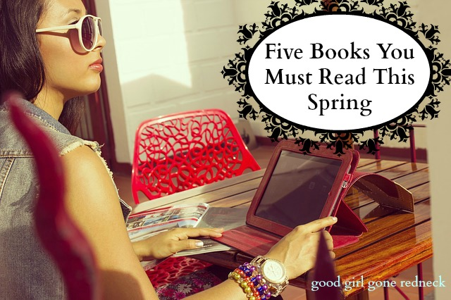 fiction, reading, recommendations, list of books, what to read, goodreads, novels, new releases, spring reading, beach reads