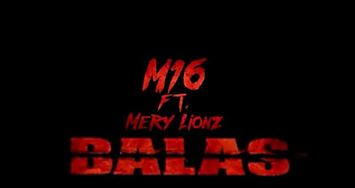 @ELM16_EnLalista Ft @Merylionz - Balas (Video Oficial)