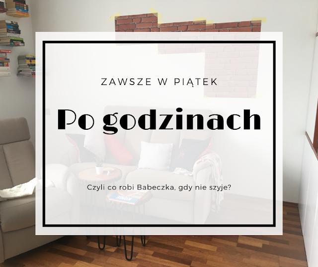 """""""Po godzinach..."""", czyli Babeczka planuje remont!"""