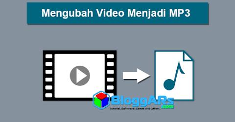 Mengubah Video Menjadi MP3 (Musik)