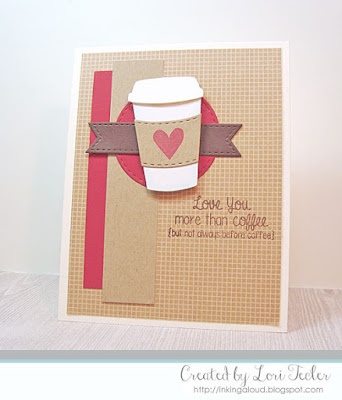 More Than Coffee card-designed by Lori Tecler/Inking Aloud-stamps and dies from Lil' Inker Designs