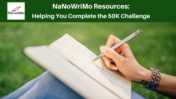 #NaNoWriMo Resources: Helping You Complete the 50K Challenge #NaNoWriMoTips