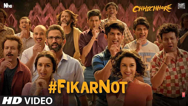 Fikar Not Lyrics - Chhichhore | Nakash Aziz