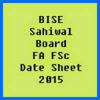 Sahiwal Board FA FSc Date Sheet 2017, Part 1 and Part 2