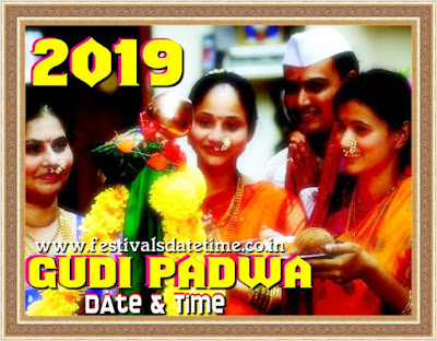 2019 Gudi Padwa Festival Date & Time in India