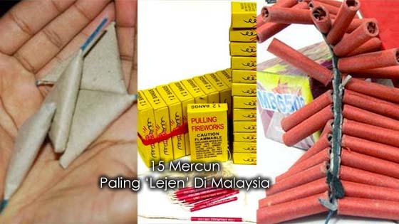 15 Mercun Paling 'Lejen' Di Malaysia
