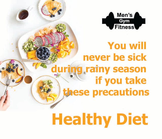 You will never be sick during rainy season if you take these precautions - Healthy Diet