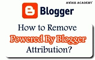 "How to Remove ""Power By Blogger"" Attribution From Blog using HTML editor"