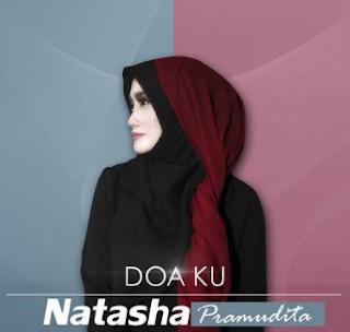 Download Lagu Natasha Pramudita Doaku Mp3 Religi Islami Terbaik 2018,Natasha Pramudita, Lagu Religi, Pop, 2018
