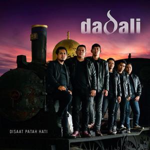 Dadali - Disaat Patah Hati (Full Album 2018)
