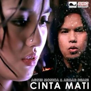Agnes Monica & Ahmad Dhani - Cinta Mati MP3