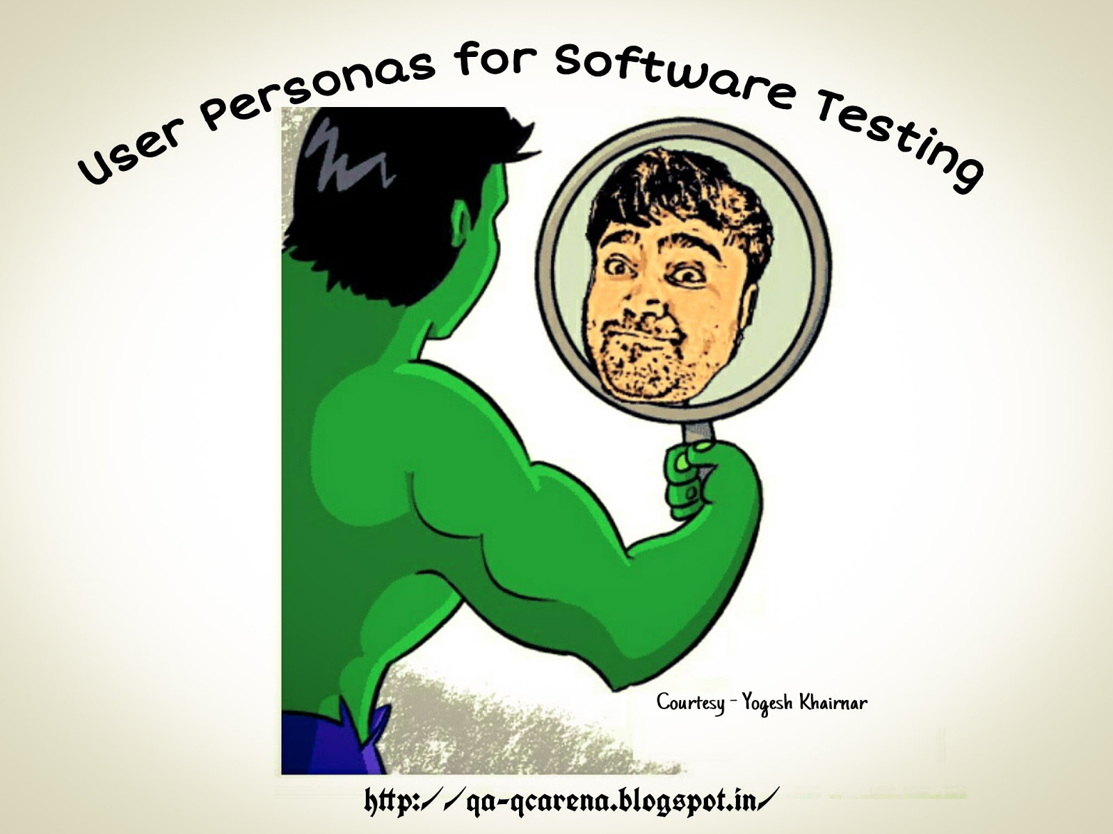 QA-QC Arena: Food For Thought – User Personas for Software Testing