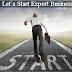 Prepare Yourself To Start Your Own Export Business