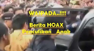 Menyikapi kabar HOAX Penculikan Anak di Media Social