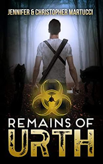 Remains of Urth (Book 1) - a raw, heart-pounding dystopian by Jennifer & Christopher Martucci
