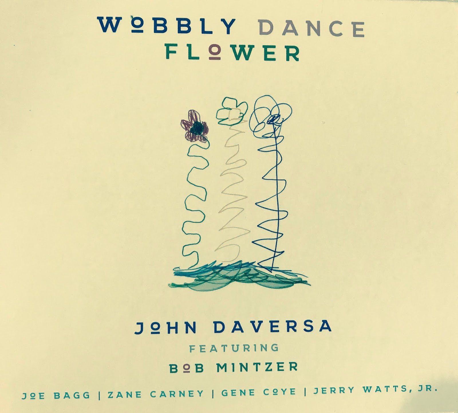 Image result for John Daversa Wobbly Dance Flower