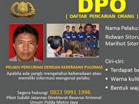 Sebarkan! Ini Ridwan Sitorus, Buronan Berbahaya Kasus Perampokan Sadis Pulomas!
