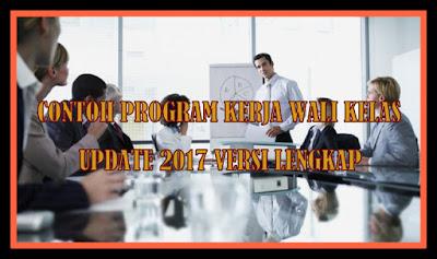 Contoh Program Kerja Wali Kelas Update 2017/2018 Versi Terbaru