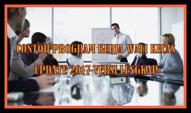 Contoh Program Kerja Wali Kelas Update 2017 Versi Terbaru