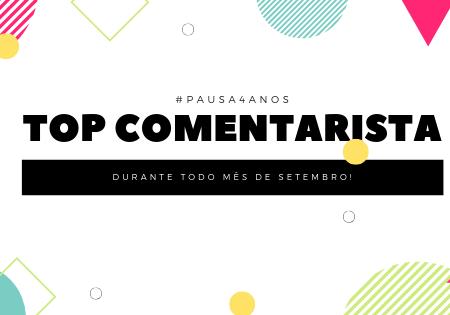 Top Comentarista Setembro - Pausa 4 anos