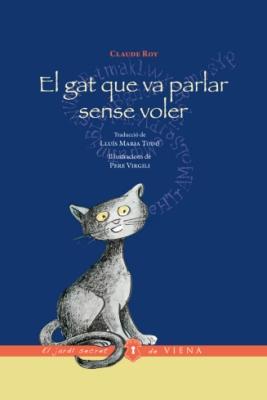 El gat que va parlar sense voler (Claude Roy)