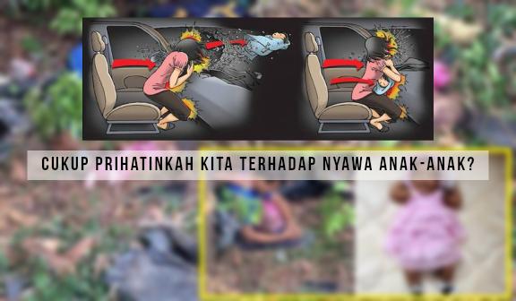 """""""siapa lagi masih pangku anak ketika dalam kenderaan?"""" - Ajar anak anda duduk dalam 'car seat' dan ketahui kepentingannya"""
