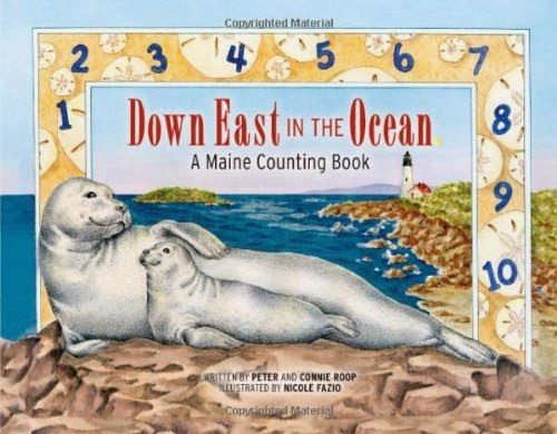 Down East in the Ocean: A Maine Counting Book by Peter and Connie Roop, included in a book review list of ocean books for preschoolers
