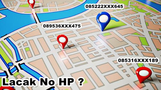 1001 Cara Melacak Lokasi Nomor Hp Dengan Mudah
