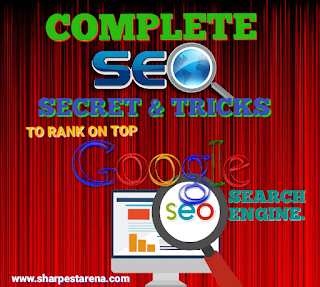 Complete SEO secret and tricks to rank on top Google first page.