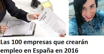 Las 100 empresas que crearán empleo en España en 2016