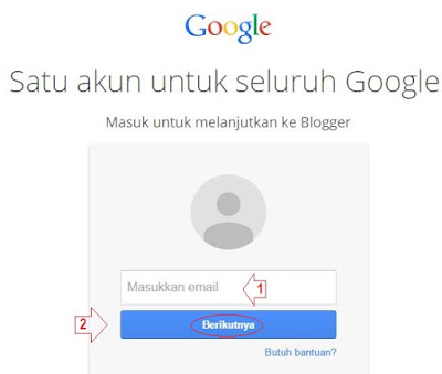 LOGIN KE BLOGGER / GMAIL