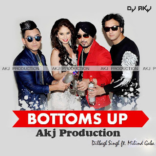 Bottoms+Up+(feat.+Milind+Gaba)+[Akj+Production].mp3-download-indiandjremix