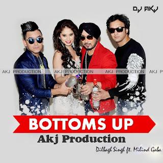 Bottoms+Up+(feat.+Milind+Gaba)+[Akj+Production].mp3-download-indiandjremix